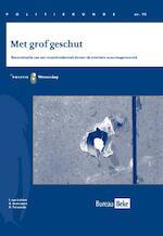Met grof geschut - I. van Leiden, B. Bremmers, H. Ferwerda (ISBN 9789035247949)