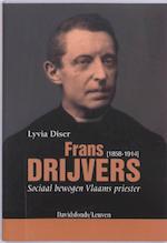 Frans Drijvers (1858-1914) - Lyvia Diser (ISBN 9789058265340)