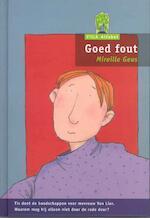 Goed fout - Mireille Geus (ISBN 9789043702911)