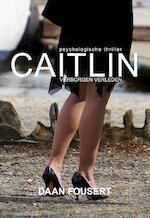 Caitlin - Daan Fousert (ISBN 9789089546432)