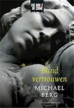 Blind vertrouwen - Michael Berg (ISBN 9789044328035)