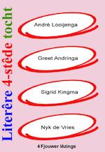 Literêre 4-stêdetocht - Lêzing 1 - 4 - André Looijenga, Greet Andringa, Sigrid Kingma, Nyk de Vries (ISBN 9789460380662)