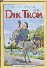 Uit het leven van Dik Trom - C.Joh. Kieviet, C. Joh. Kieviet, J. Braakensiek (ISBN 9789020620481)