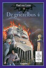 De griezelbus / 4 - P. van Loon