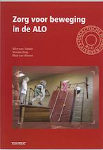 Zorg voor beweging in de ALO - Wim van Gelder, Michael Berg, Elise van Weene (ISBN 9789075142778)