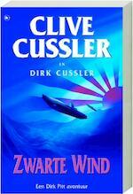Zwarte wind - Clive Cussler, Dirk Cussler (ISBN 9789044316650)