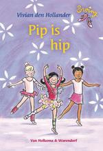 Pip is hip - Vivian den Hollander (ISBN 9789047516668)