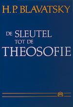 De sleutel tot de theosofie - H.P. Blavatsky (ISBN 9789070328153)