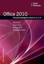 Office 2010 - J. Smets, F. Willemsen (ISBN 9789057522031)