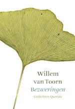 Bezweringen - Willem van Toorn (ISBN 9789021447506)