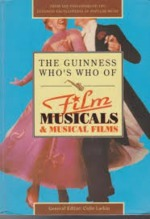 The Guinness Who's who of Film Musicals & Musical Films
