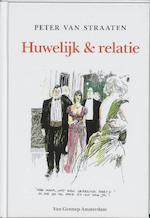 Huwelijk & relatie - Peter van Straaten (ISBN 9789060129098)