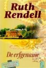 De erfgename - Ruth Rendell, Henja Schneider (ISBN 9789027431417)