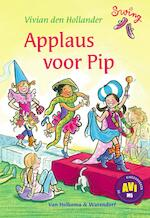 Applaus voor Pip - Vivian den Hollander (ISBN 9789000342600)