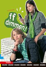 FF DIMMEN! - Els Rooijers (ISBN 9789048725434)