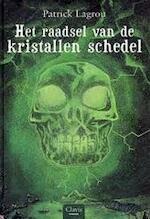 Het raadsel van de kristallen schedel - P. Lagrou (ISBN 9789044804324)