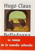 Belladonna - Hugo Claus, Alain [vert.] Van Crugten (ISBN 9782877062442)