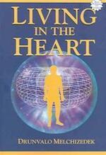 Living in the Heart - Drunvalo Melchizedek (ISBN 9781891824432)