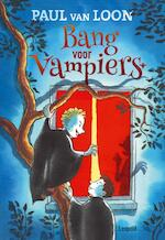Bang voor vampiers - Paul van Loon (ISBN 9789025872212)