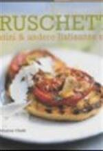 Bruschetta crostini & andere Italiaanse snacks - M. Clark (ISBN 9789023011293)