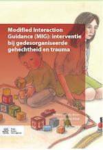 Modified Interaction Guidance (MIG) - Nelleke van der Boon, Hedwig van Bakel (ISBN 9789036818568)