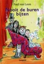 Nooit de buren bijten - Paul van Loon (ISBN 9789066921511)