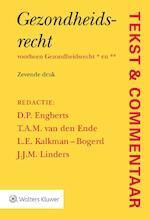 Tekst & Commentaar Gezondheidsrecht * (ISBN 9789013142648)