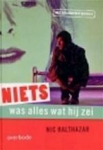 Niets was alles wat hij zei - Nic Balthazar (ISBN 9789031722723)