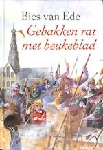 Gebakken rat met beukeblad - Bies van Ede (ISBN 9789025833695)