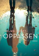 Oppassen - Selma Noort (ISBN 9789025873332)