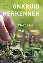 Onkruid herkennen - Henk Glas (ISBN 9789021568102)
