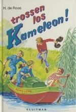 Trossen los, Kameleon - Hotze de Roos (ISBN 9789020642087)