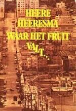 Waar het fruit valt valt het nergens - Heeresma (ISBN 9789060051153)