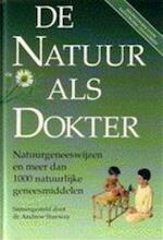 De natuur als dokter - Andrew Stanway, Caroline Winter, Hetty Einzig (ISBN 9789051541854)