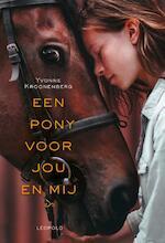 Een pony voor jou en mij - Yvonne Kroonenberg (ISBN 9789025875282)