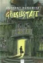 Grieselstate - Anthony Horowitz, Annemarie van Ewyck (ISBN 9789050161923)