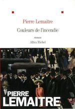 Couleurs de l'incendie - Pierre Lemaitre (ISBN 9782226392121)