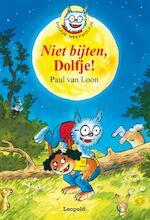 Niet bijten, Dolfje! - Paul van Loon