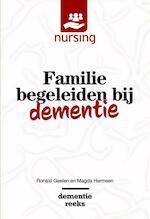 Familie begeleiden bij dementie - Ronald Geelen, Magda Hermsen (ISBN 9789036821049)