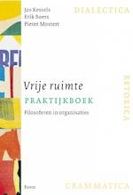Vrije ruimte praktijkboek - Jos Kessels (ISBN 9789024425600)