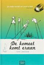 De komeet komt er aan - Tove Marika Jansson (ISBN 9789044806106)