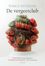 De vergeetclub - Tosca Niterink (ISBN 9789057599415)