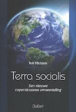 Terra socialis - Bob Michiels (ISBN 9789044136326)
