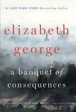 A Banquet of Consequences - Elizabeth George (ISBN 9781410477224)