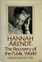 Hannah Arendt, the Recovery of the Public World - Hannah Arendt (ISBN 9780312360719)