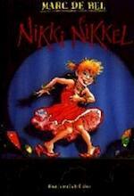 Nikki Nikkel - Marc de Bel (ISBN 9789065656544)