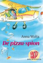 De pizza-spion - A. Woltz (ISBN 9789025855260)