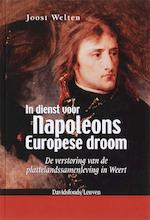 In dienst voor Napoleons Europese droom