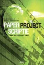 Paper, project of scriptie - H. Meysman, J.L. Vanderhoeven (ISBN 9789033471186)