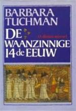 De waanzinnige 14de eeuw